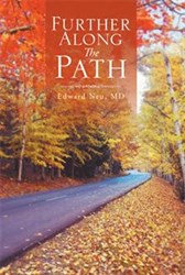 FURTHER ALONG THE PATH Is A Poignant Tale About Finding Life's True Meaning