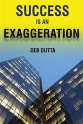 'Success is an Exaggeration' is Released