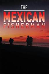 The Mexican Fisherman by Pete is Released