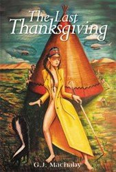G.J. Machaby Releases 'The Last Thanksgiving'