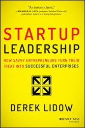 Jossey-Bass Releases 'Startup Leadership: How Savvy Entrepreneurs Turn Their Ideas Into Successful Enterprises'