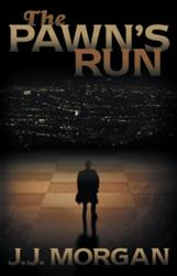 J.J. Morgan Releases THE PAWN'S RUN