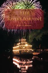 Ken Gorman Releases THE RIVER'S FORTUNE
