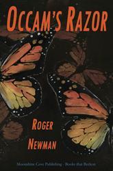 Dr. Roger B. Newman Releases Debut Novel OCCAM'S RAZOR
