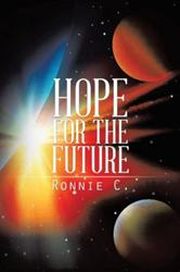 Ronnie C Releases HOPE FOR THE FUTURE