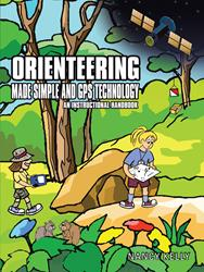 Nancy Kelly Releases 'Orienteering Made Simple and GPS Technology: An instructional Handbook'