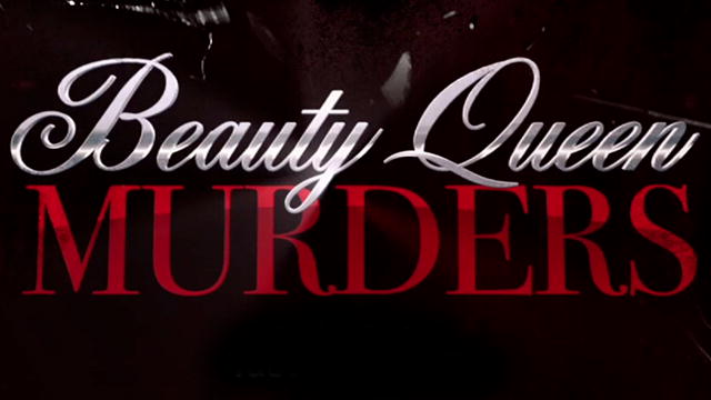 Investigation Discovery Premieres BEAUTY QUEEN MURDERS Tonight