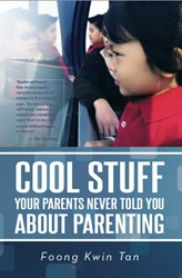 'Cool Stuff Your Parents Never Told You About Parenting' is Released