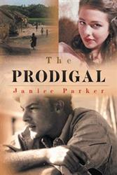 Janice Parker Releases THE PRODIGAL