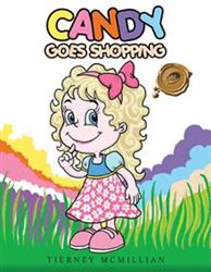 Tierney McMillian's CANDY GOES SHOPPING Earns Trafford Publishing's Golden Seal Award