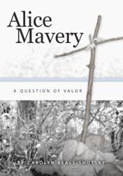 Carolyn Beale Shotsky Releases ALICE MAVERY