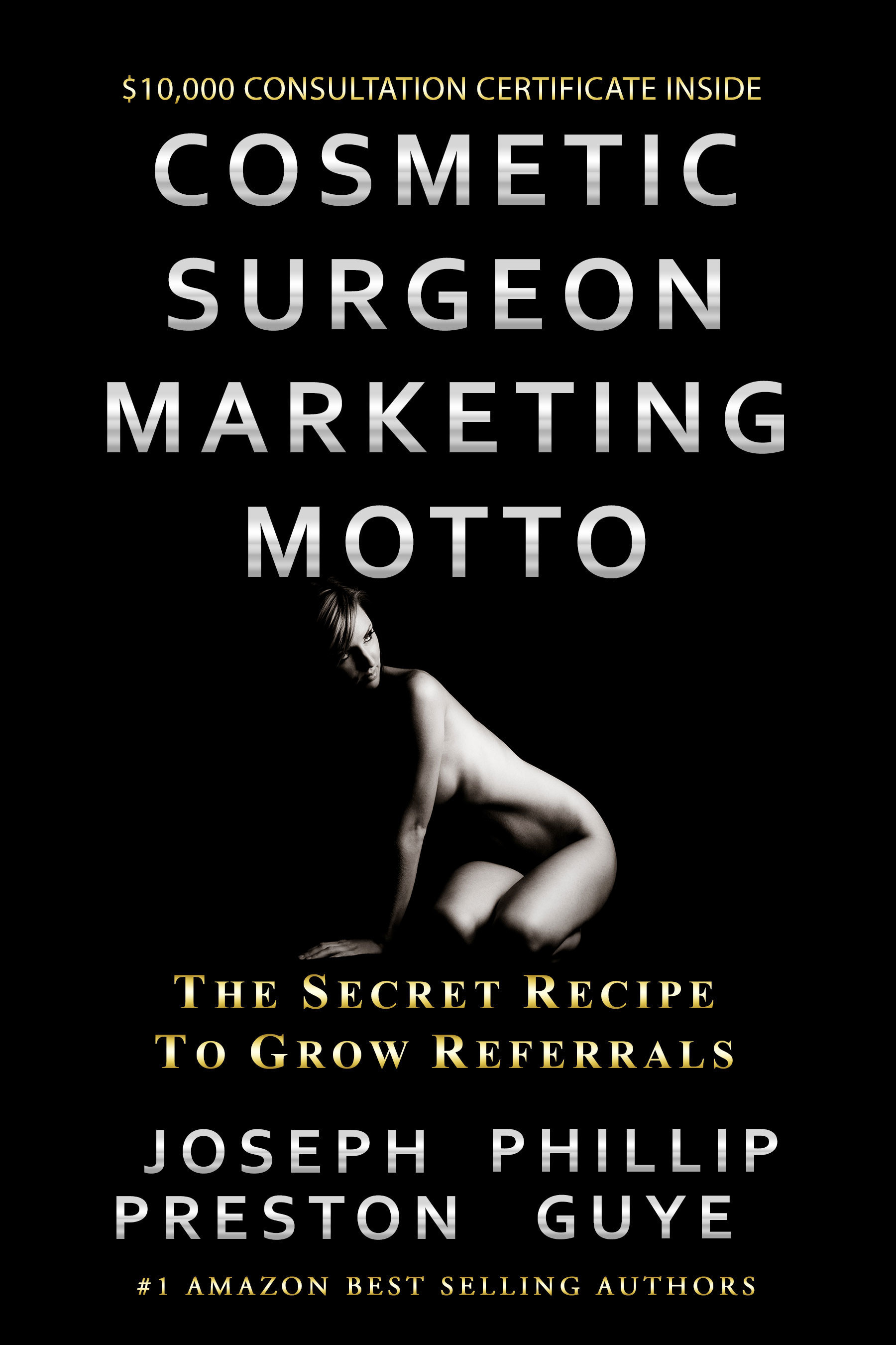 World's Most Expensive New Book, COSMETIC SURGEON MARKETING MOTTO, Unveiled at Amazon, Barnes & Noble, and Books A Million