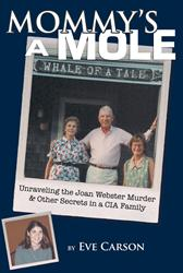 MOMMY'S A MOLE Explores Inconsistencies in Murder Case