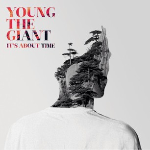 Young The Giant's New Single 'It's About Time,' Available Today on iTunes