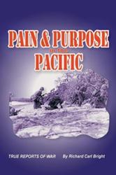 Richard Carl Bright's 'Pain and Purpose in the Pacific' Announces New Marketing Plan