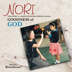 Author Bob Rittenhouse Shares Story of NORI, a Deaf Honduran Orphan