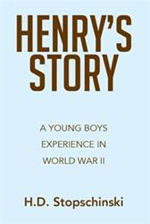 HENRY'S STORY Discusses the Second World War