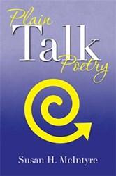 Susan H. McIntyre Releases New Poetry Book, PLAIN TALK POETRY