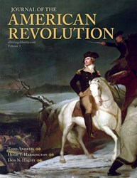 JOURNAL OF THE AMERICAN REVOLUTION Debunks Myths and Addresses Unanswered Questions