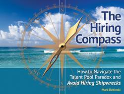 Award-winning Talent Management Expert Releases THE HIRING COMPASS