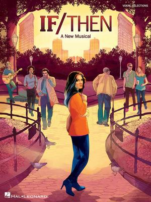 Hal Leonard to Release Vocal Selections from Broadway's IF/THEN Later this Summer