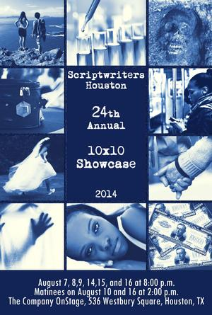 Scriptwriters/Houston Kicks Off 2014 10x10 Short Play Showcase Today