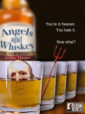 Dusty Bums Productions Bring ANGELS AND WHISKEY to Hollywood Fringe, Now thru 6/27