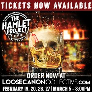 Loose Canon Collective's THE HAMLET PROJECT to Return to Los Angeles, 2/19-3/5