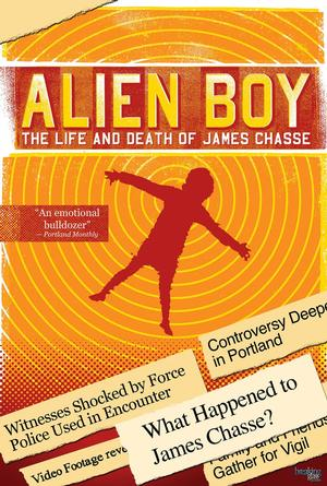 ALIEN BOY: THE LIFE AND DEATH OF JAMES CHASSE Set for 3/25 DVD, Digital & VOD Release
