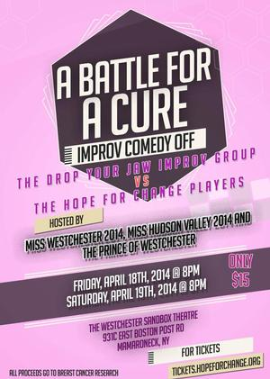 The Drop Your Jaw Improv Group and The Hope For Change Players Host A BATTLE FOR A CURE This Weekend