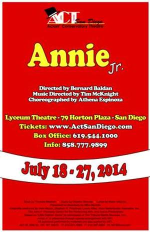 ACT San Diego Presents ANNIE JR., Now thru 7/27