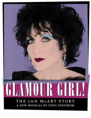 GLAMOUR GIRL! THE JAN MCART STORY to Receive Staged Reading at Lynn University, 1/13