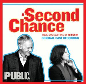 Public Theater's A SECOND CHANCE Original Cast Recording Out Online, In Stores Today
