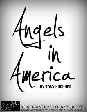 Epic Theatre Concludes 2013-14 Season with ANGELS IN AMERICA, Beg. Tonight
