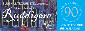 The Blue Hill Troupe to Celebrate 90 Years with Gilbert & Sullivan's RUDDIGORE, 4/4-12