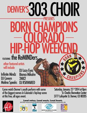 303 Choir to Host Hip-hop Weekend Featuring The ReMINDers & More, 1/25