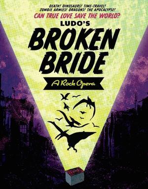 Drew Gasparini, Alysha Umphress, Caitlin Kinnunen and More Star in LUDO'S BROKEN BRIDE: A ROCK OPERA Tonight at The Cutting Room