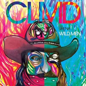 CLMD ft. Sirena's 'Wild Men' Set for Release on the 4th of July