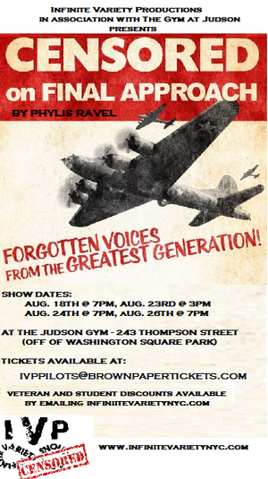 Infinite Variety Productions Presents CENSORED ON FINAL APPROACH, 8/18-26
