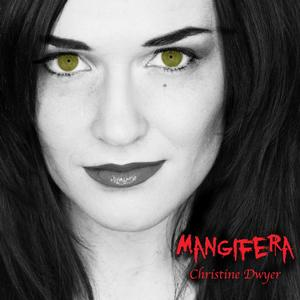 Christine Dwyer and Songwriter Briana Cash Team for Birthday Single 'Magnifera'