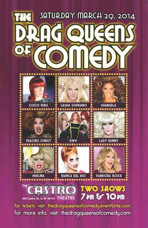 The DRAG QUEENS OF COMEDY Come to the Castro Theatre, 3/29