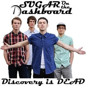 Sugar On the Dashboard Release DISCOVERY IS DEAD EP