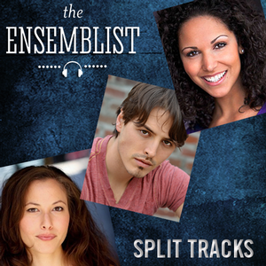 The Ensemblist Podcast Announces 23rd Episode SPLIT TRACKS, Featuring Cast Members of ALADDIN, MATILDA, and More!