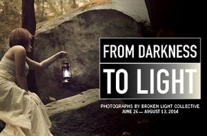 FROM DARKNESS TO LIGHT Exhibition to Open 6/26 at the Fountain Gallery
