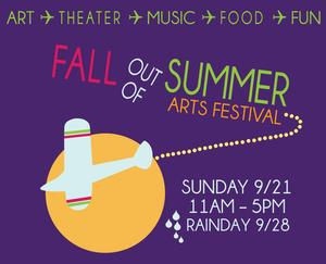 7th Annual Fall Out of Summer Arts Festival Set for 9/21