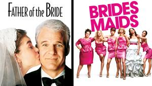 The Orpheum Celebrates Summer Brides with Wedding Double Feature: FATHER OF THE BRIDE and BRIDESMAIDS Tonight
