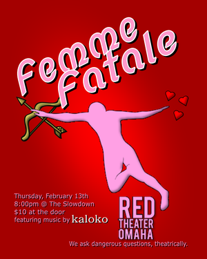 Red Theater Omaha to Present FEMME FATALE, 2/13