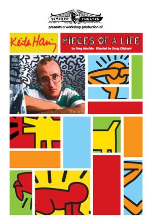 SkyPilot Theatre to Present Workshop Production of KEITH HARING: PIECES OF LIFE, Beg. 7/19