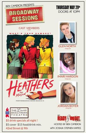 Cast Members from HEATHERS and More Set for BROADWAY SESSIONS Tonight