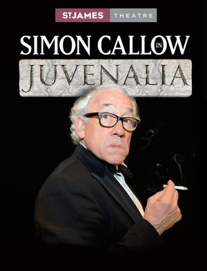 Simon Callow Returns to the St. James in JUVENALIA Tonight